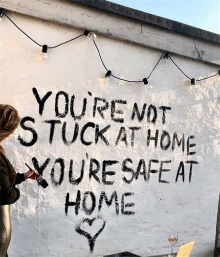 You're not stuck at home